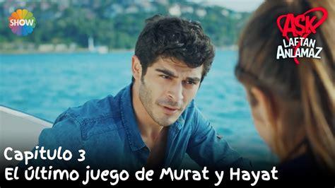 El último juego de Murat y Hayat   Amor Sin Palabras ...