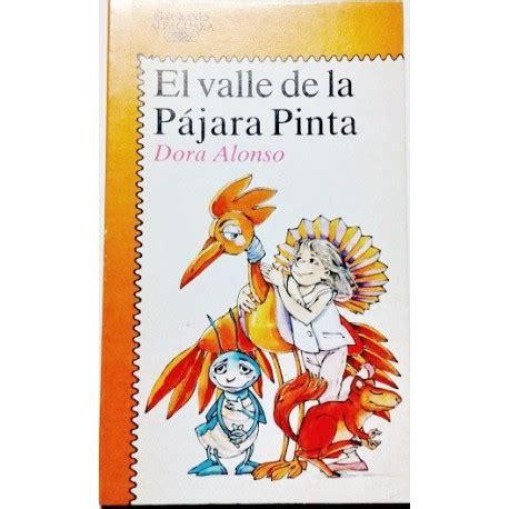 EL VALLE DE LA PÁJARA PINTA   Librería Rola Libros