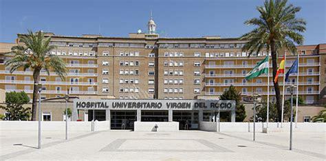 El Virgen del Rocío, entre los hospitales más reputados de ...