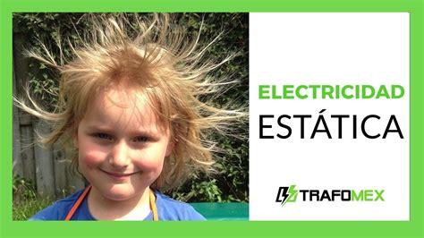 Electricidad estatica  QUE ES LA ESTÁTICA   YouTube