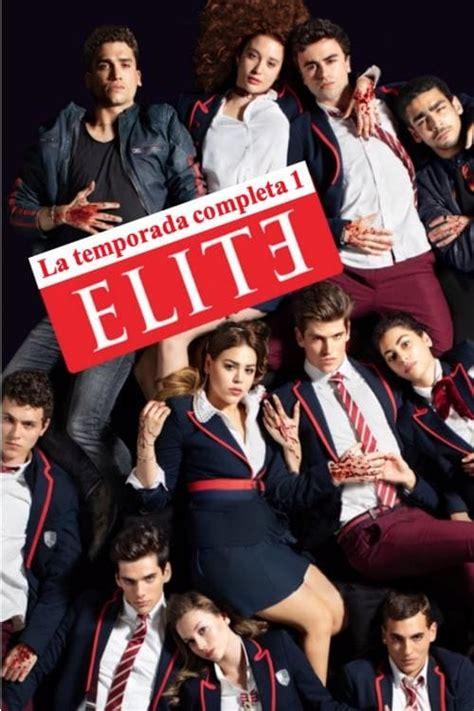 Elite 1 Temporada   Assistir a série online   Br Séries HD