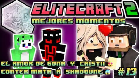 ELITECRAFT 2 | SHADOUNE Muere Por CONTER    Los Proximos ...