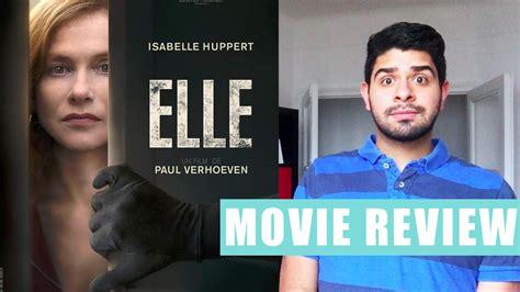 ELLE by Paul Verhoeven   Cannes Festival 2016   Movie ...