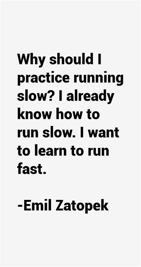 Emil Zatopek Quotes & Sayings