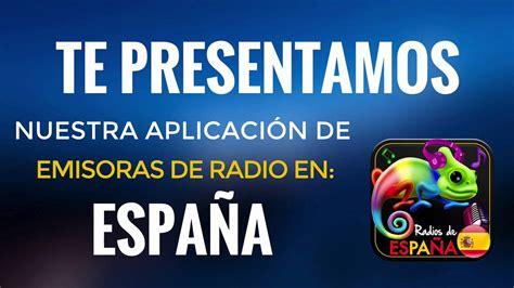 Emisoras de Radio Españolas  Muy buena aplicación de ...
