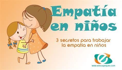 Empatía en niños: 3 secretos para trabajar la empatía