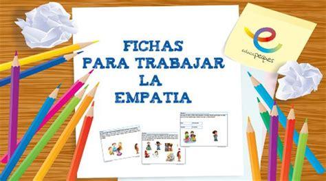Empatía. Fichas para trabajar habilidades sociales básicas ...