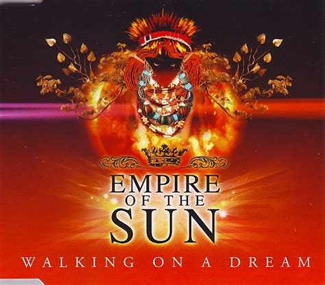 Empire of the Sun – Walking on a Dream Lyrics   Genius Lyrics