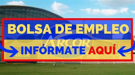 EMPLEOS ARCOR | OFERTA DE EMPLEO | OFERTAS DE TRABAJO 2019 ...