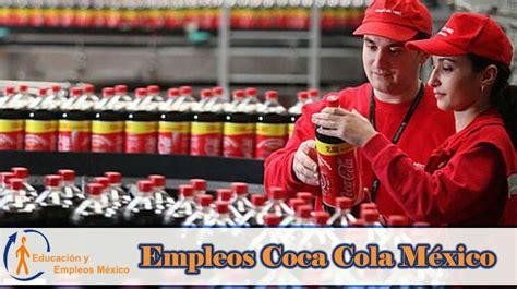 Empleos Coca Cola México   【 2020 】   ¡Infórmate!