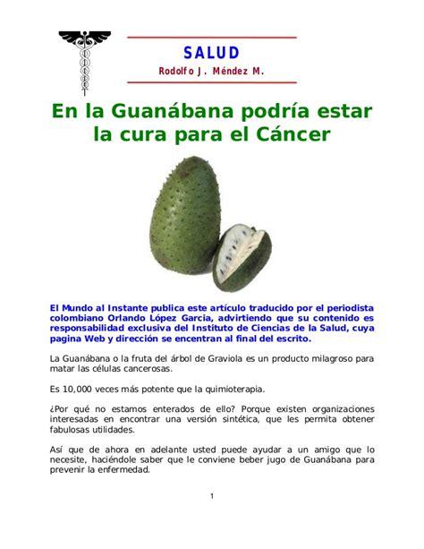 En la guanabana podría estar la cura para el cancer