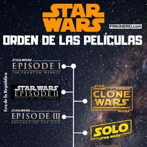 En Qué Orden Ver las Películas de Star Wars?   FRIKINERD.com