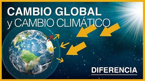 En Que Se Diferencia El Calentamiento Global Del Cambio ...