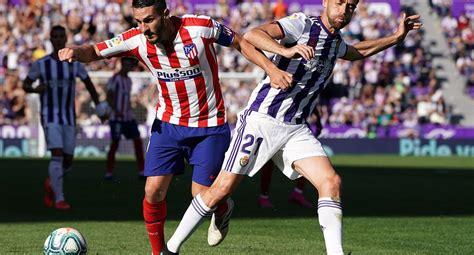 En vivo, Atlético Madrid vs Real Valladolid: canales TV ...
