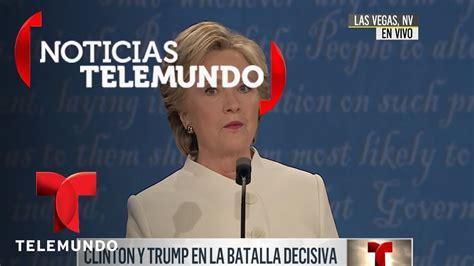 EN VIVO: Tercer debate presidencial Hillary Clinton vs ...