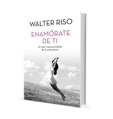 ENAMORATE DE TI MISMO WALTER RISO PDF