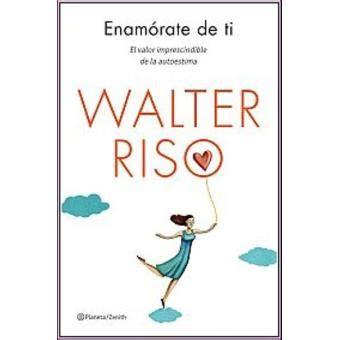 ENAMORATE DE TI WALTER RISO DESCARGAR PDF
