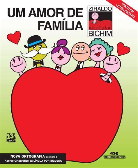 Encantamentos Literários: Um amor de família   Ziraldo