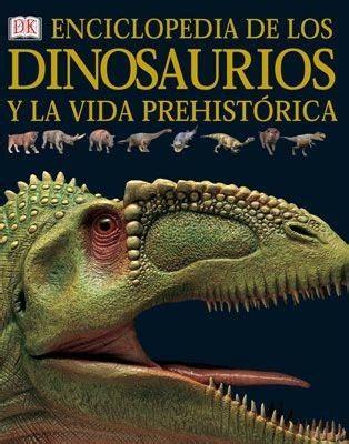 Enciclopedia Dinosaurios Y Vida Prehistórica Dk, Tapa Dura ...