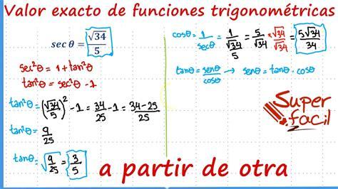 Encontrar el valor exacto de funciones trigonometricas a ...
