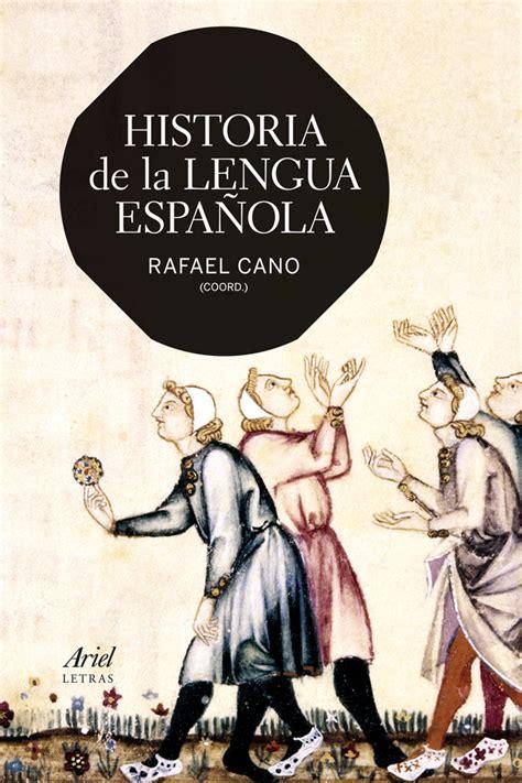 ENCUENTROS DE LECTURAS: Historia de la lengua española