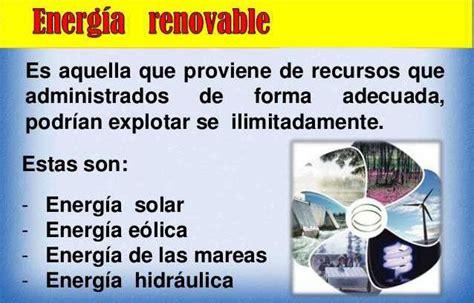 Energía y sus tipos –  Definición de energía renovable y ...