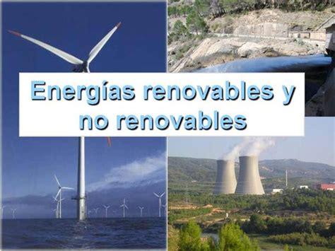 Energías Renovables Y No Renovables |authorSTREAM