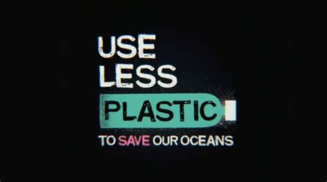 English is FUNtastic: USE LESS PLASTIC to Save Our Oceans