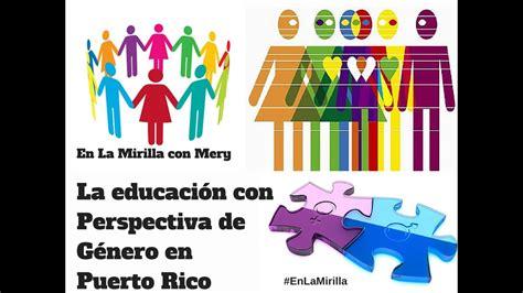 #EnLaMirilla: Educación con Perspectiva De Género en PR ...