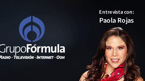 Entrevista con Paola Rojas Radio Fórmula   YouTube