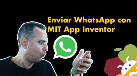 Enviar mensaje de WhatsApp con MIT App Inventor   YouTube