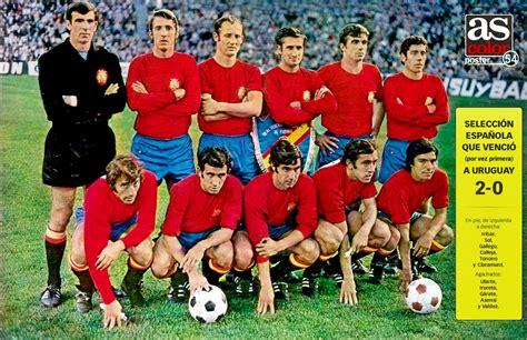 EQUIPOS DE FÚTBOL: SELECCIÓN DE ESPAÑA en la temporada 1971 72
