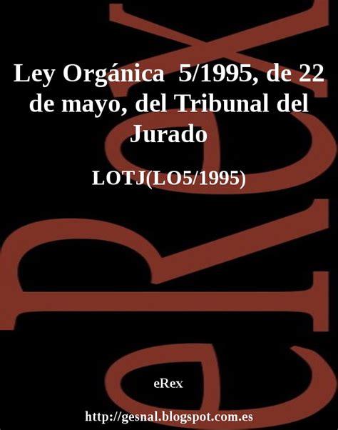 eRex: Ley Orgánica 5/1995, de 22 de mayo, del Tribunal del ...