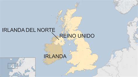 ¿Es crucial la frontera de Irlanda en el acuerdo entre la ...