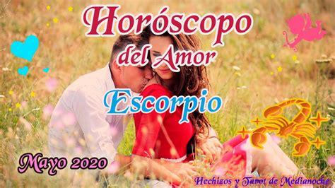 Escorpio horóscopo del Amor Mayo 2020   YouTube