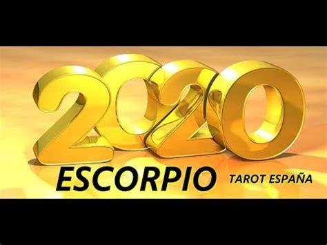 ESCORPIO PREDICCIONES 2020   Tarot Horóscopos     YouTube