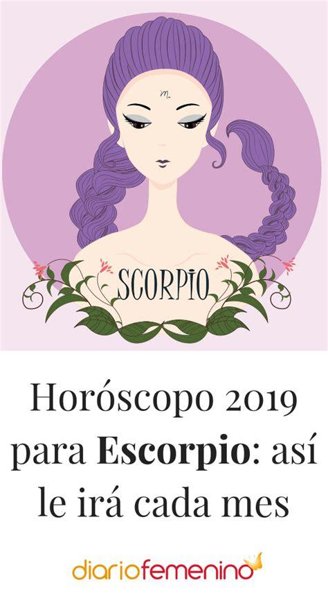 Escorpio según el horóscopo en 2019 te irá...   Escorpio ...