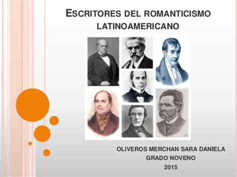 Escritores del romanticismo latinoamericano