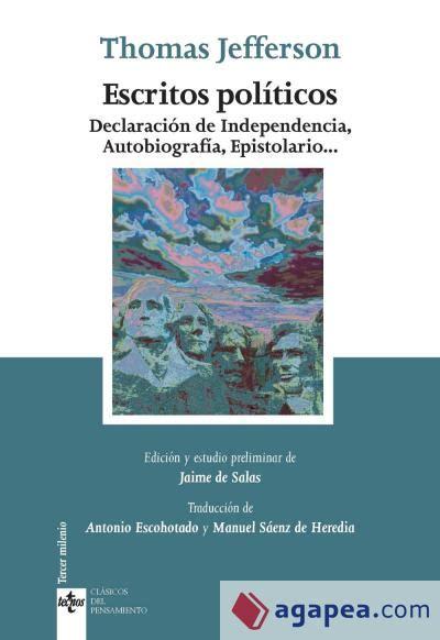 Escritos políticos: Declaración de Independencia ...