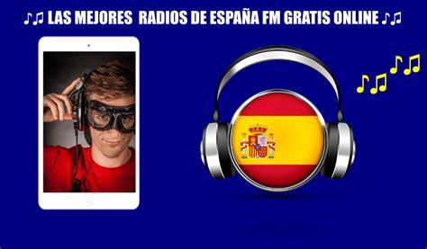 Escuchar Radios de España por Internet Gratis