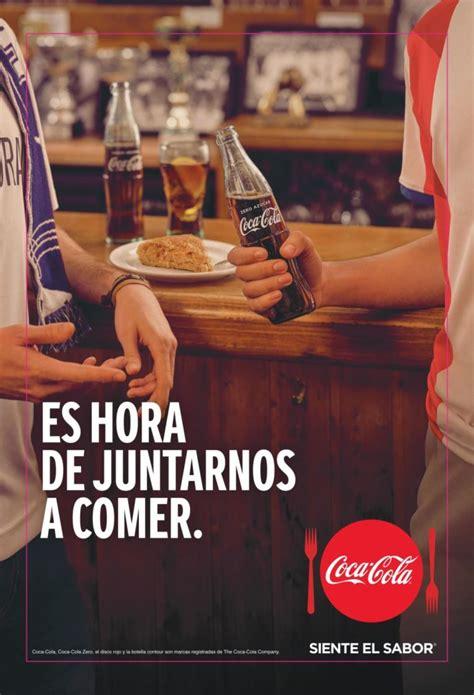 #EsHoraDeJuntarnosAComer: Coca Cola invita a unir al mundo ...