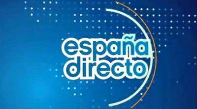 España directo   La 1   Ficha   Programas de televisión