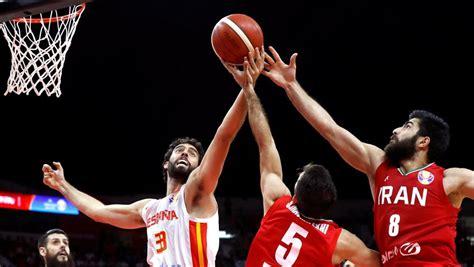España   Irán: Mundial de Baloncesto de China, en directo ...