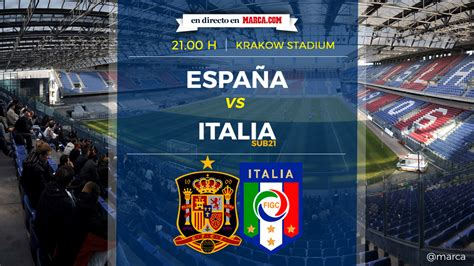 España Vs Italia: Horario y dónde ver en TV en directo hoy ...