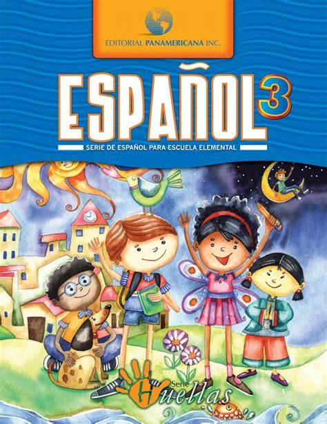 Español Huellas 3 by Editorial Panamericana Inc.   Issuu