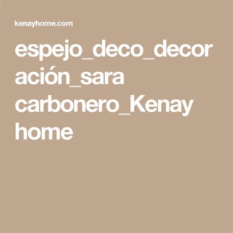 espejo_deco_decoración_sara carbonero_Kenay home | Espejos ...