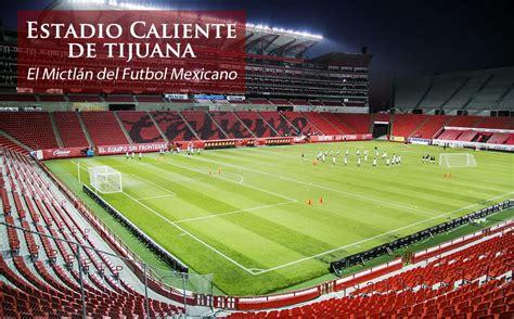 Estadio Caliente, el Mictlán del futbol mexicano   Mediotiempo