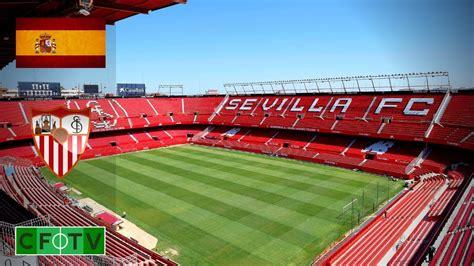 Estadio Ramón Sánchez Pizjuán   Sevilla FC   YouTube