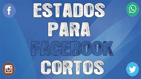 Estados para facebook cortos ORIGINALES   ¡FRASES MUY ...