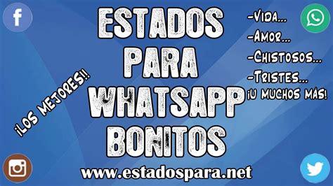 Estados para Whatsapp bonitos   ¡FRASES SUPER ORIGINALES ...